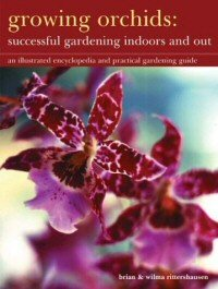 Growing Orchids - Successful Gardening Indoors and Out